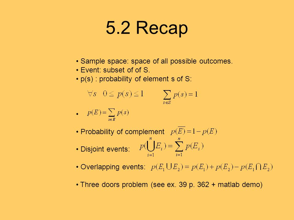 5.2 Recap Sample space: space of all possible outcomes.