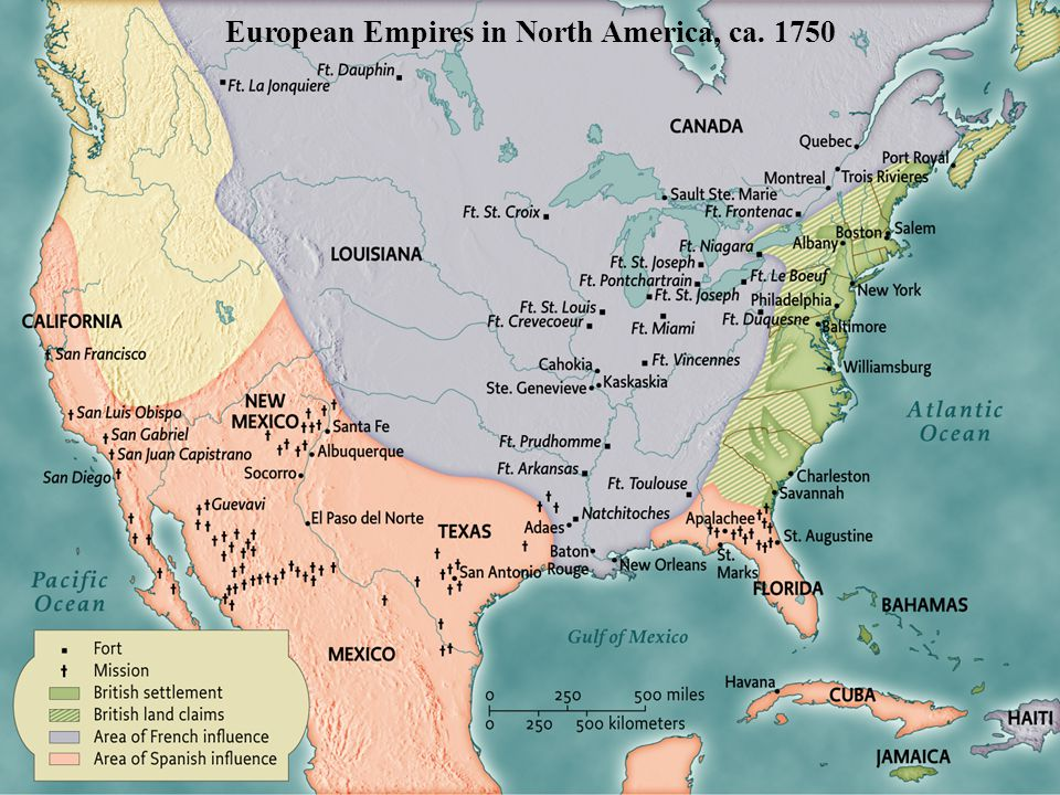European Empires in North America, ca. 1750 pg. 152 European Empires in North America, ca. 1750
