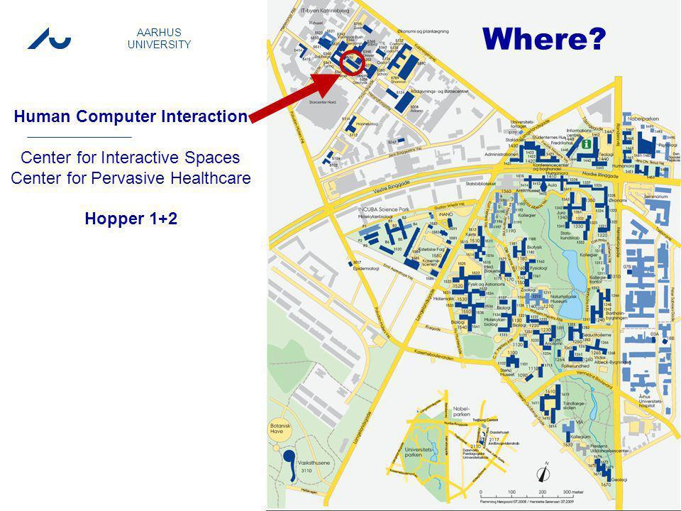 M.Sc. Info event spring 2011 Preben Holst Mogensen AARHUS UNIVERSITY 3 Where.