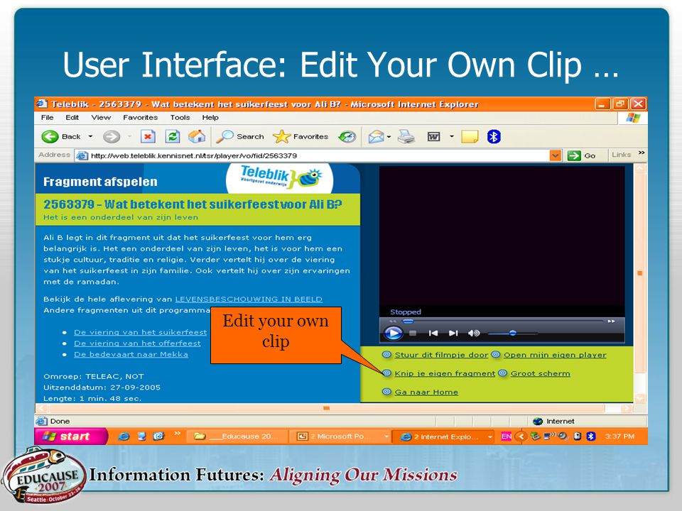 User Interface: Edit Your Own Clip … Edit your own clip