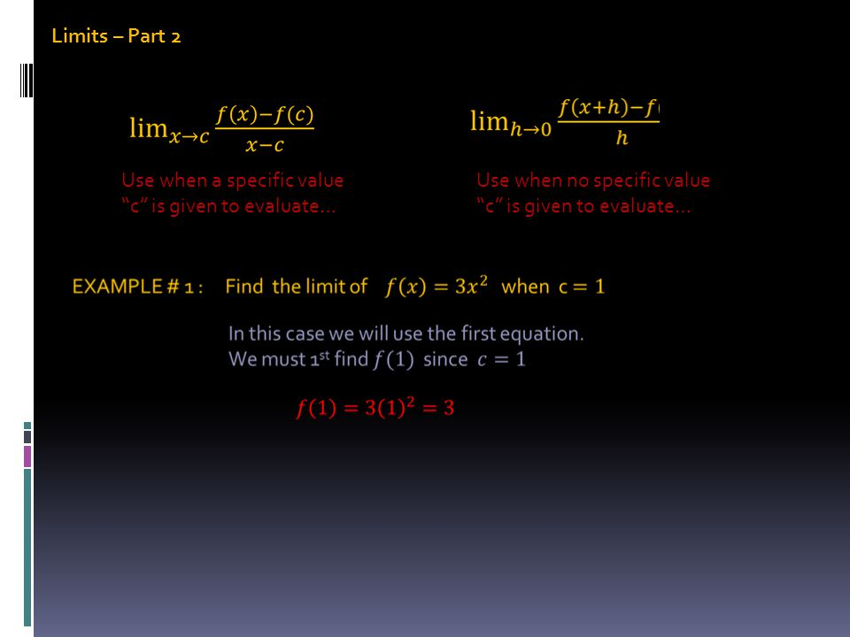 Limits – Part 2 When you have a rational exponent involved, some creative Algebra is needed to simplify the quotient…