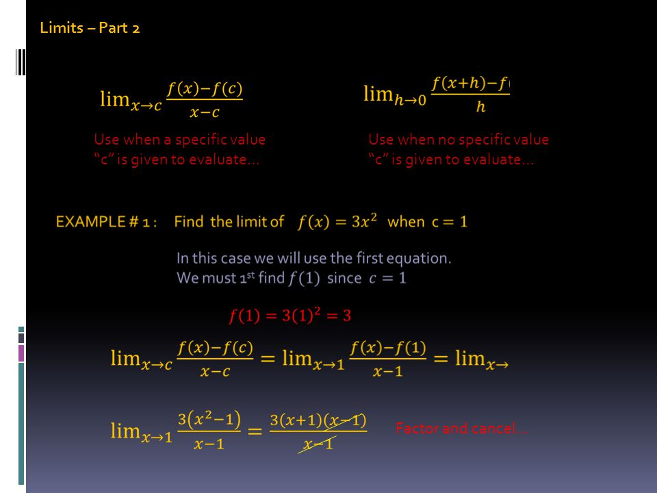 Limits – Part 2 When you have a rational exponent involved, some creative Algebra is needed to simplify the quotient… We will need to rationalize the numerator by multiplying by the conjugate of the numerator… I used the difference of squares rule for the numerator…