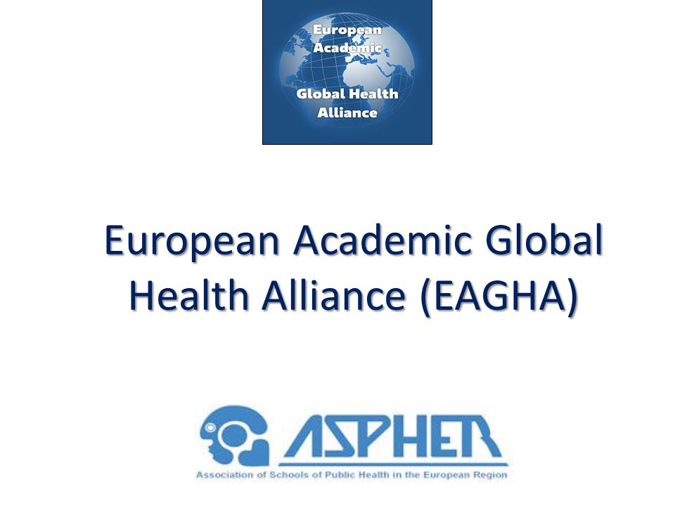 European Academic Global Health Alliance (EAGHA)