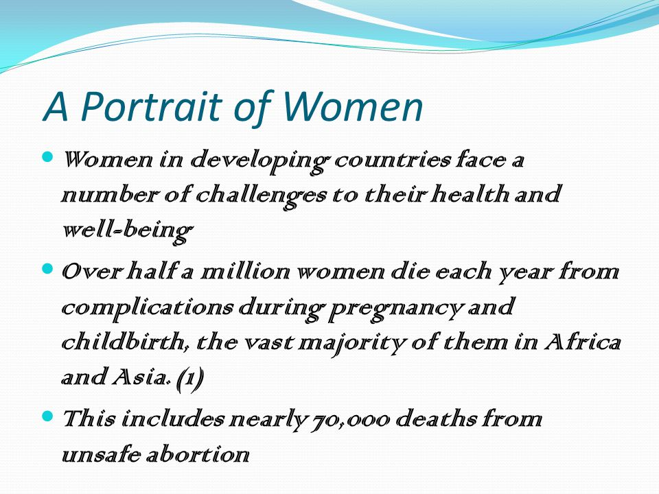 Portrait of Women in Developing Countries More women than ever before are being affected by AIDS.
