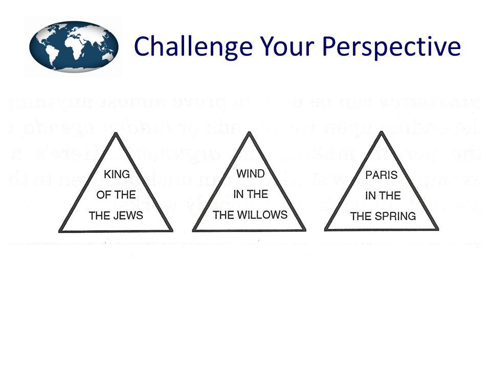 Challenge Your Perspective