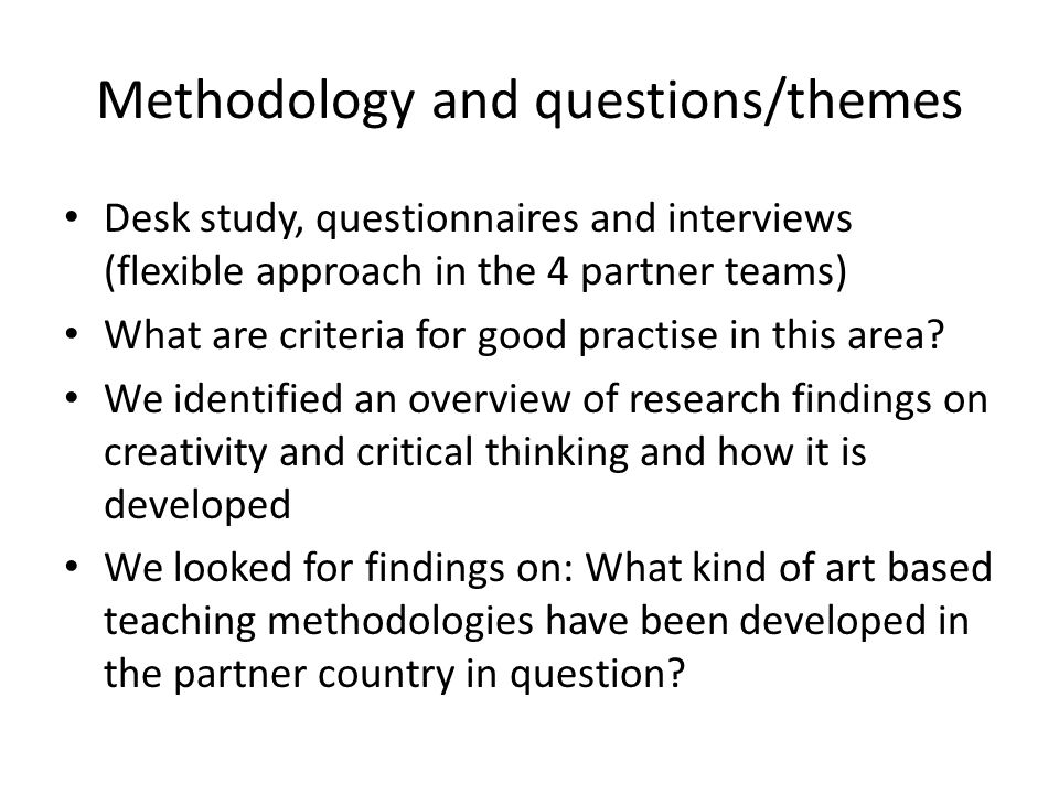 (Conclusions continued) There is no comprehensive list of literature within adult education in specific There is a need for developing a comprehensive methodology and an experimenting approach There seems to be an epistemological turn towards a post structuralist perspective on this issue (for the development of critical thinking)