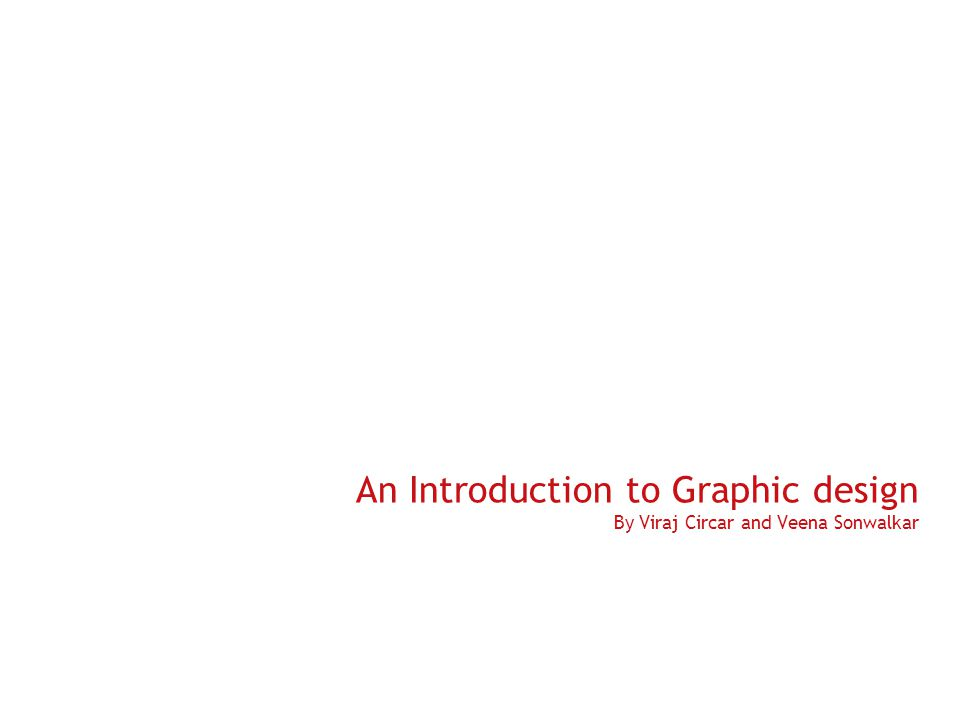 Slide 2 Basic Questions What is graphic design.How did it evolve.