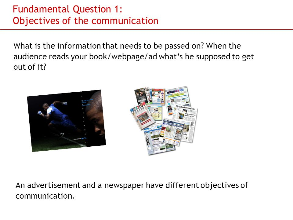 Slide 8 Fundamental Question 2: What needs to be said first and then next and then after that.