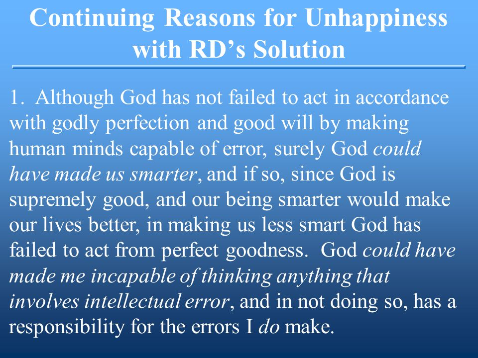 Continuing Reasons for Unhappiness with RD's Solution 1.