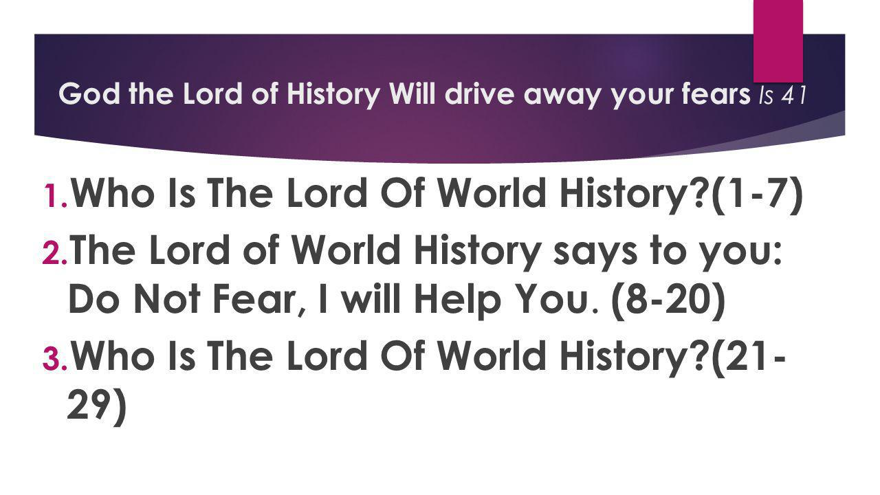 1. Who Is The Lord Of World History?(1-7) 2.