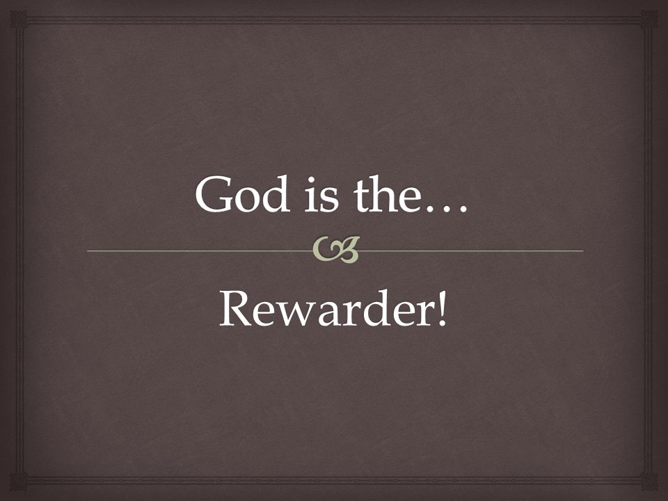 Rewarder!