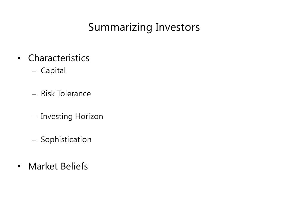 Stock Mutual Fund If you invest in actively managed stock mutual fund- GENERALLY – Reasonable risk tolerance – Longer investing horizon – Are Naïve Have NOT taken a finance course since you are OVERPAYING Believe your manager can beat the market => do NOT know how to run regressions!* – Optimistic Low fee Index Funds – sophisticated *Some managers do beat the market consistently but it more style predicated so if you don't know much don't give them your money.