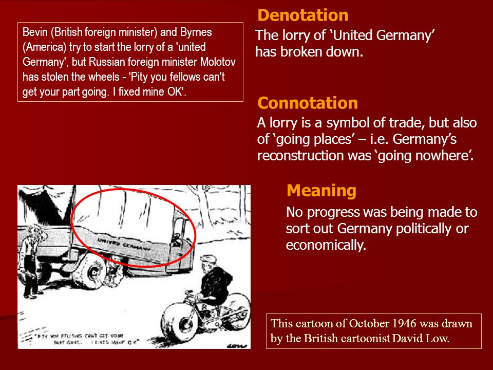 The lorry of 'United Germany' has broken down.