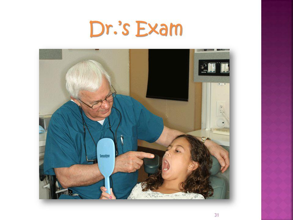 Dr.'s Exam 31