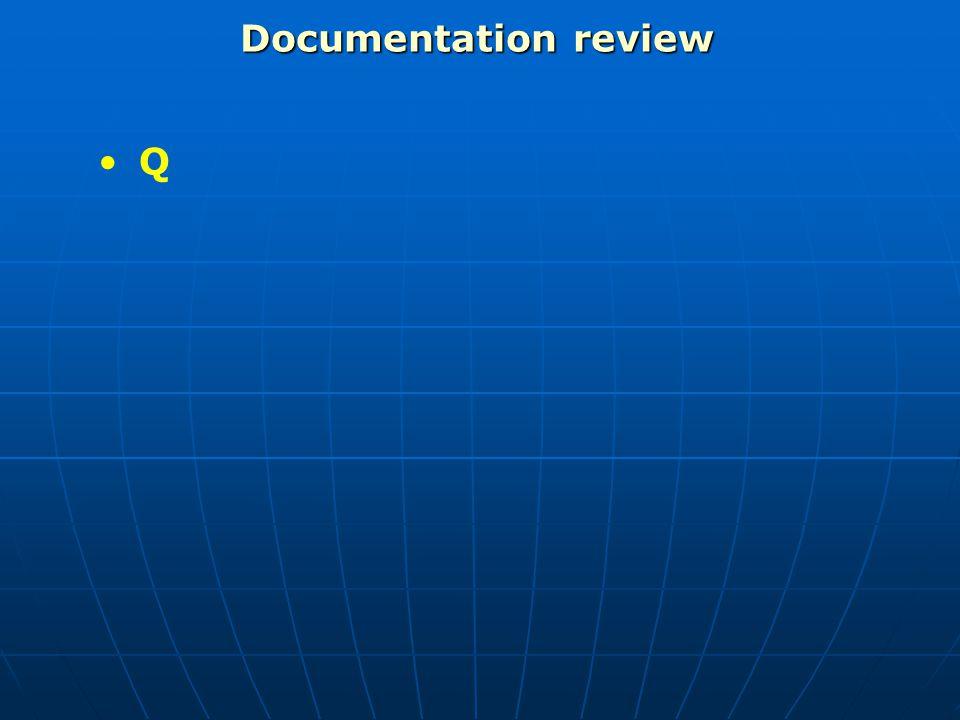 Documentation review Q