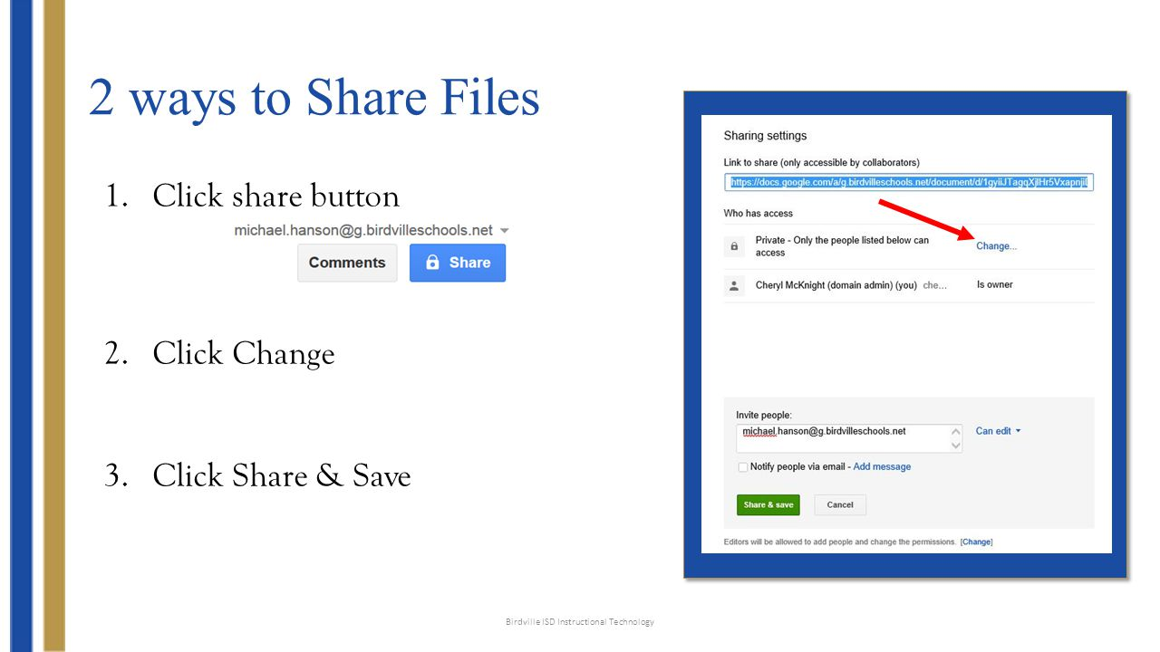 2 ways to Share Files 3.Select People at Birdville ISD with the link.