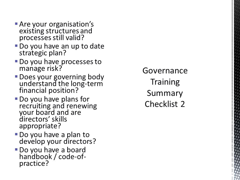  Are your organisation's existing structures and processes still valid.
