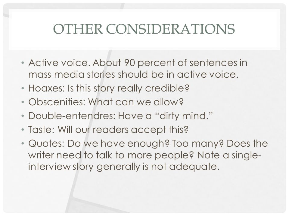 OTHER CONSIDERATIONS Active voice.