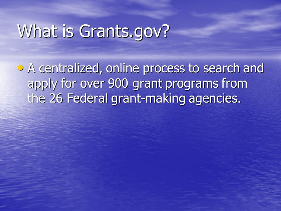 What is Grants.gov.