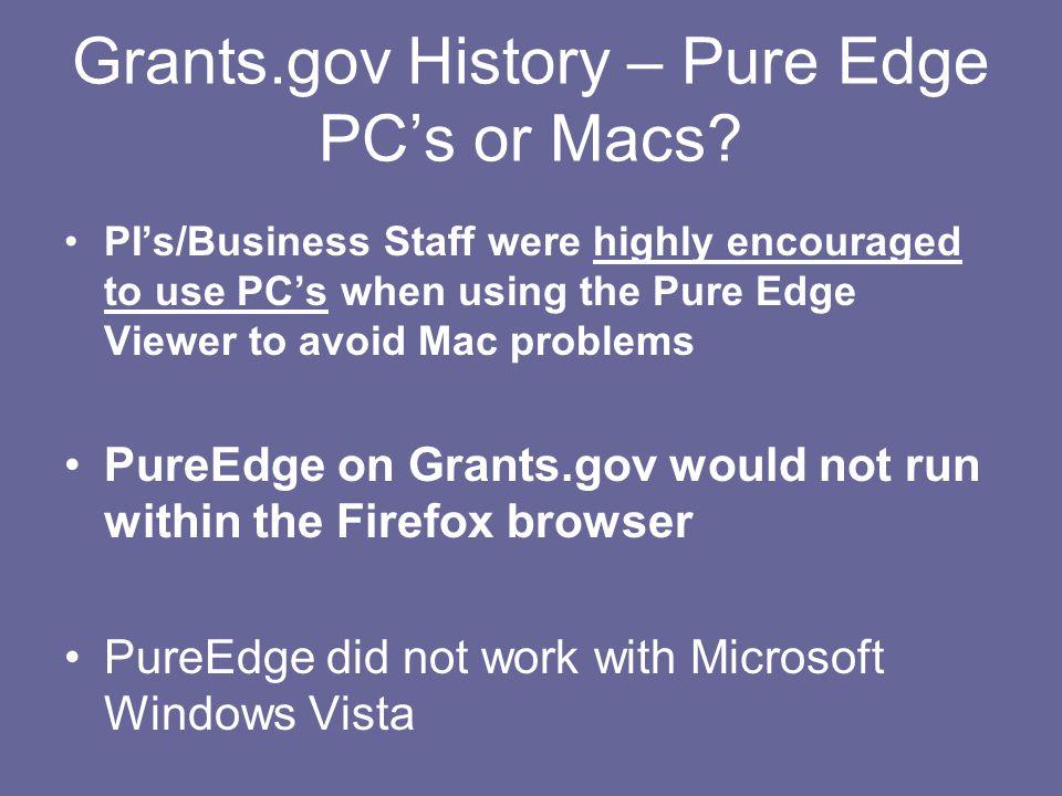 Grants.gov History – Pure Edge PC's or Macs.