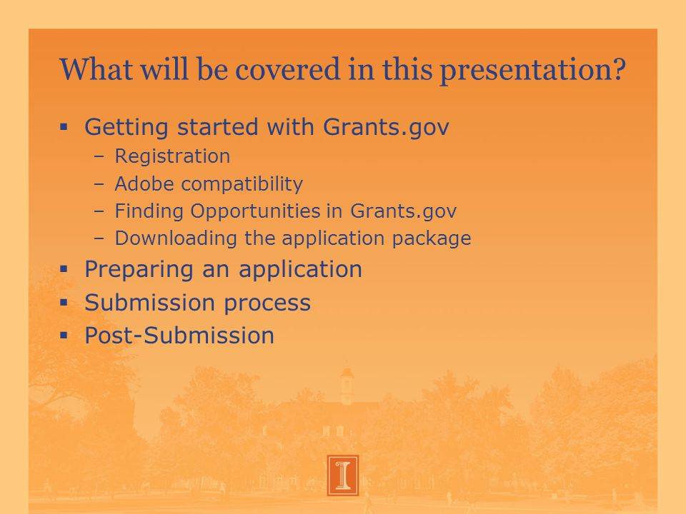 Contact Information Penny Weaver, Assistant Director, OSPRA 265-7679, pkweaver@illinois.edu James Wade, Assistant Director, OSPRA 244-8212, jwade1@illinois.edu Grants.gov (800)518-4726