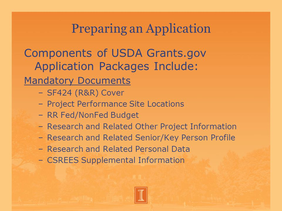 Preparing an Application  Optional Documents (are required if applicable) –Research and Related Subaward Budget (Total Fed + Nonfed)