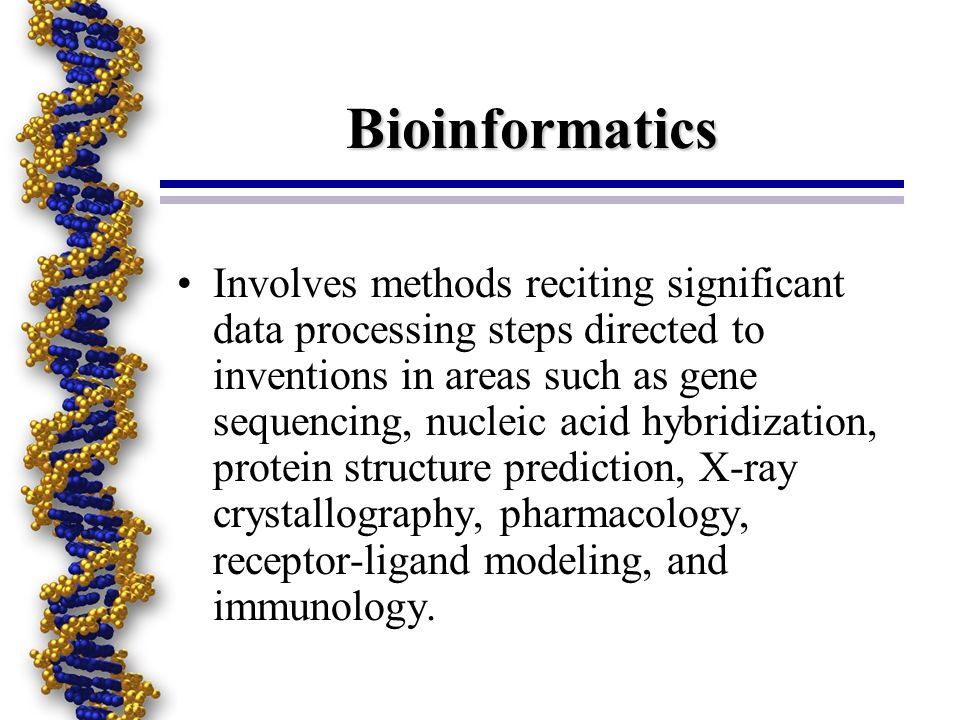 Tips for Bioinformatics Applicants Provide more information regarding the significance of art recognized terminology used in the patent application.