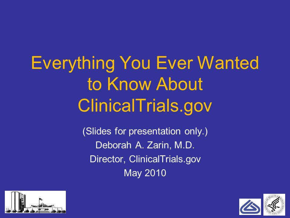 Trial Reporting: The Bottom Line Based on All Policies Register all interventional studies prior to enrollment of the first participant Keep entries up to date Report results for trials subject to FDAAA: –Drugs, devices, biologics –Not Phase 1 –One year after primary completion date (unless special circumstances apply) 12