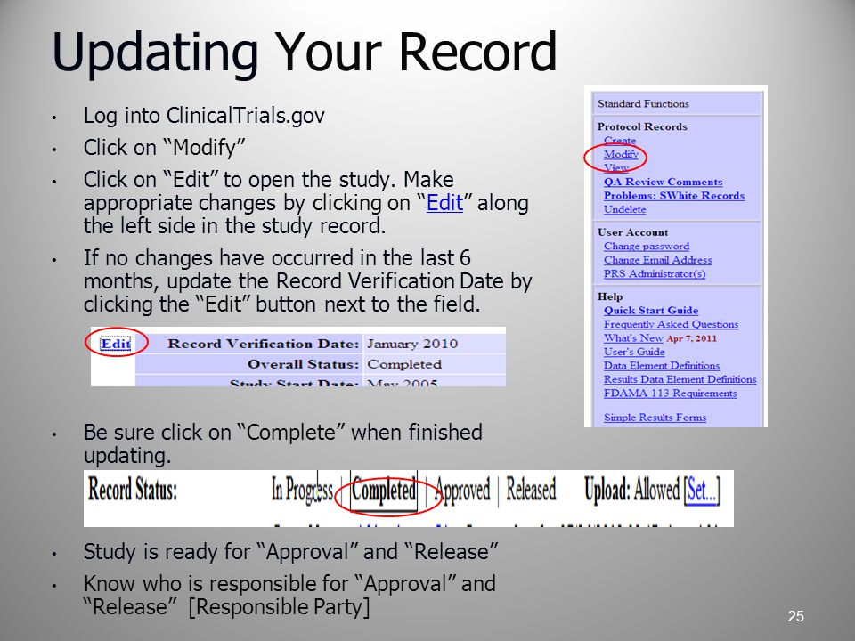Updating Your Record Log into ClinicalTrials.gov Click on Modify Click on Edit to open the study.