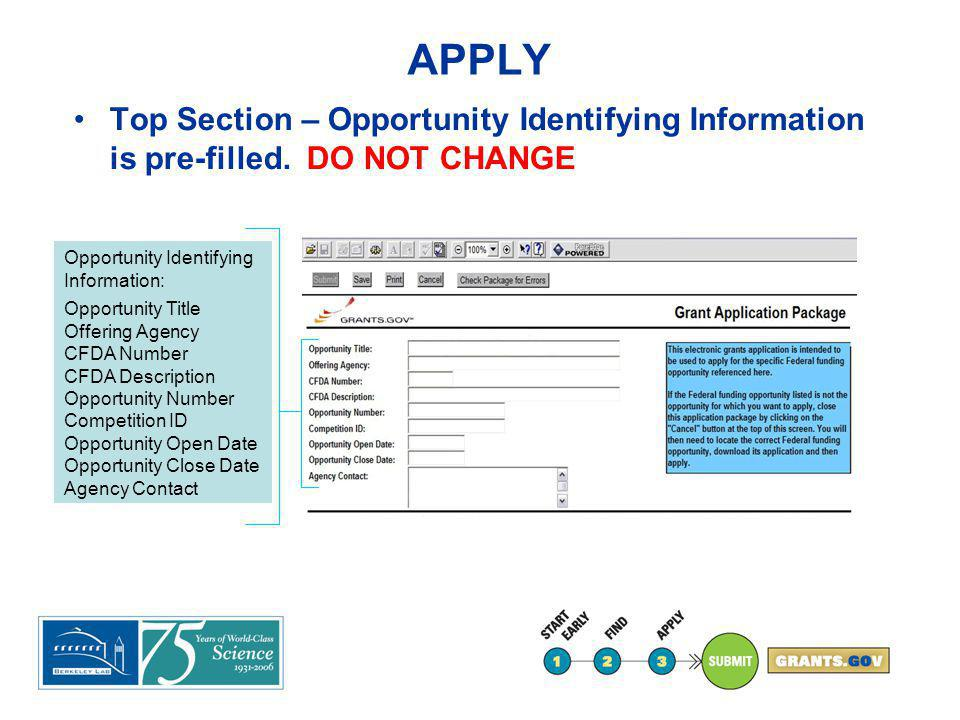 APPLY Top Section – Opportunity Identifying Information is pre-filled. DO NOT CHANGE Opportunity Identifying Information: Opportunity Title Offering A