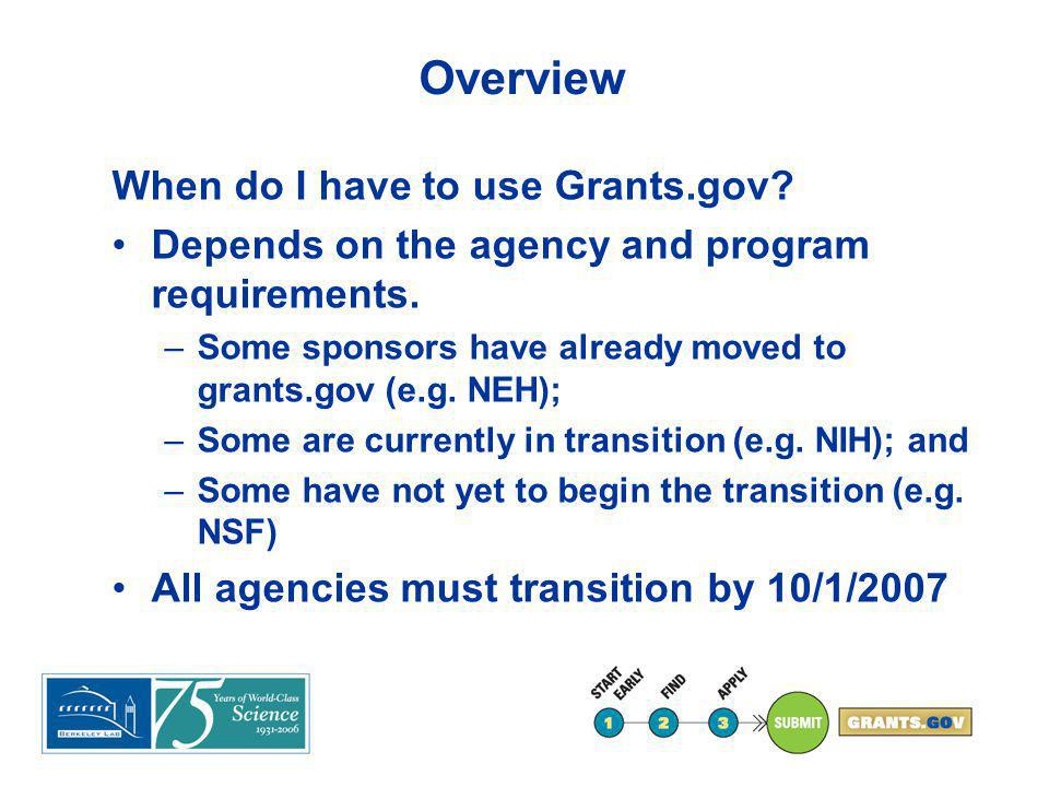 Overview What does Grants.gov mean to LBNL.