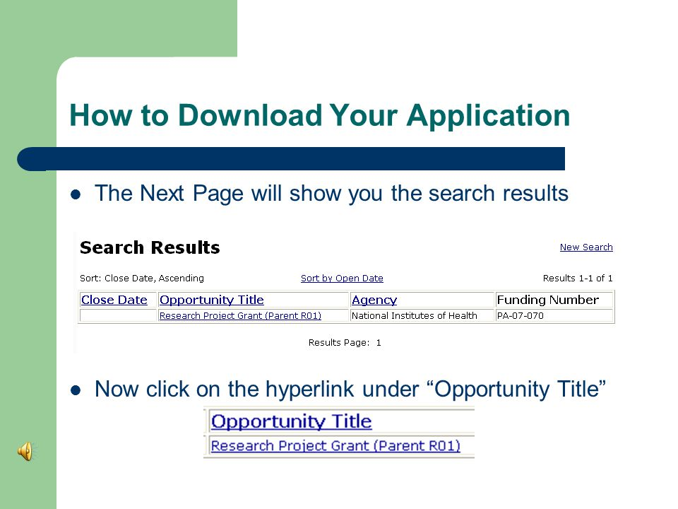 How to Download Your Application Under Advanced Search I searched by the funding announcement number for an un- solicited NIH R01 application PA Then click Search at the bottom of the page