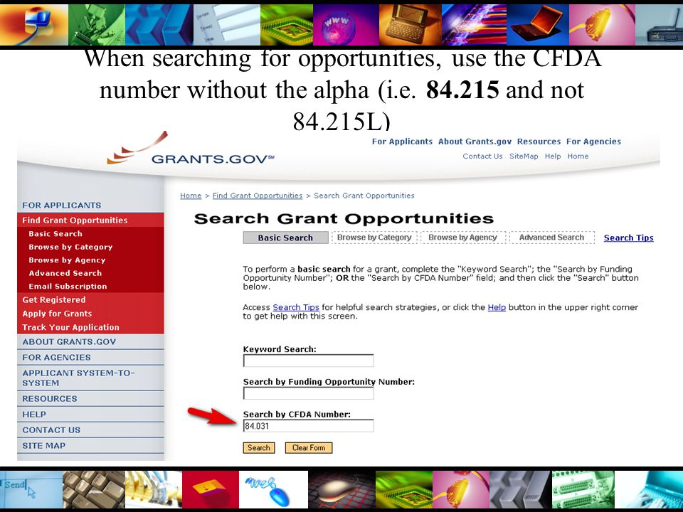 When searching for opportunities, use the CFDA number without the alpha (i.e.