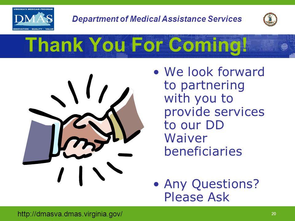 http://dmasva.dmas.virginia.gov/ 19 Department of Medical Assistance Services Provider Documentation Requirements (cont.) Documentation of staff quali
