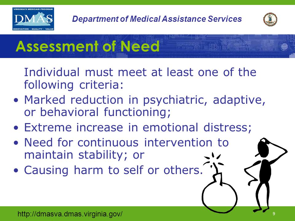 http://dmasva.dmas.virginia.gov/ 8 Department of Medical Assistance Services Crisis Stabilization Goals 1. Planning and delivery of services and suppo