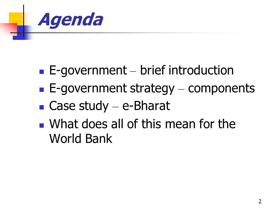 13 E-Government Strategy: Process (2) Put in place e-govt.