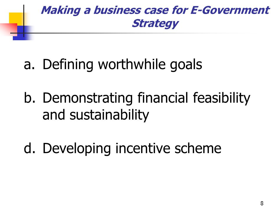 9 Business Case: Goals To extend the reach of government services To promote equal access to government services To increase constituency satisfaction with government services in particular: to reduce transaction costs for citizens Survey of citizens in Ontario indicated that citizens want – timeliness of response and right outcome (right information or completed transaction) To reduce government costs