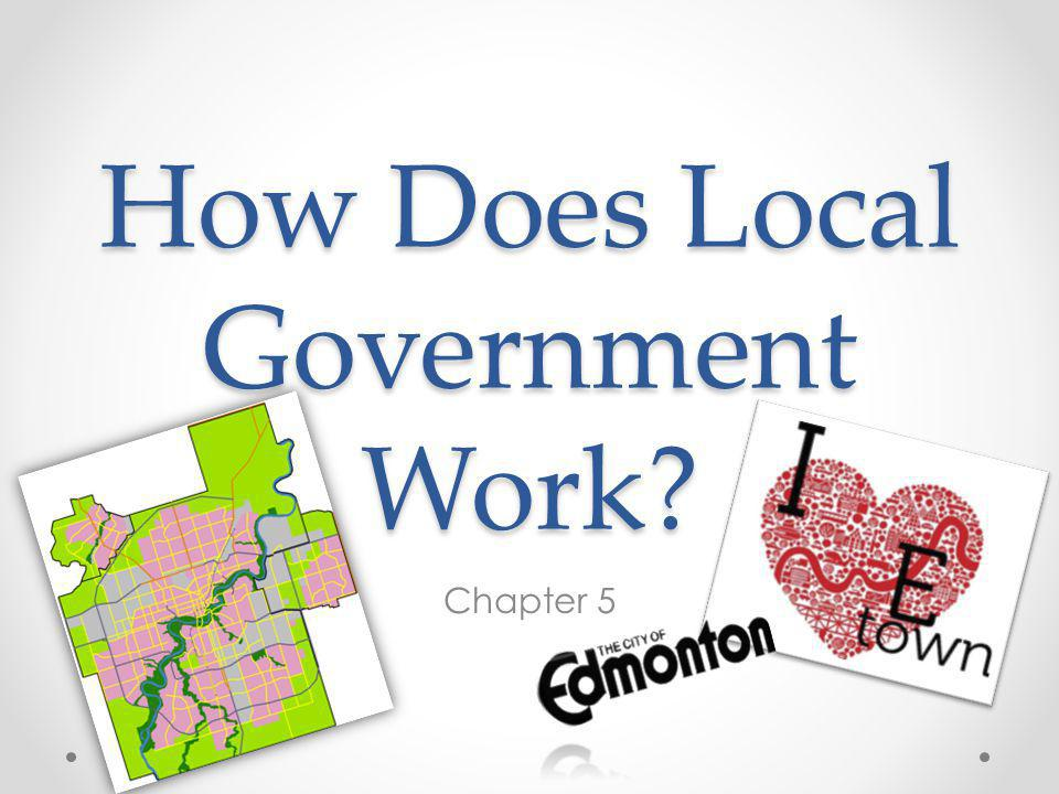 How Does Local Government Work? Chapter 5