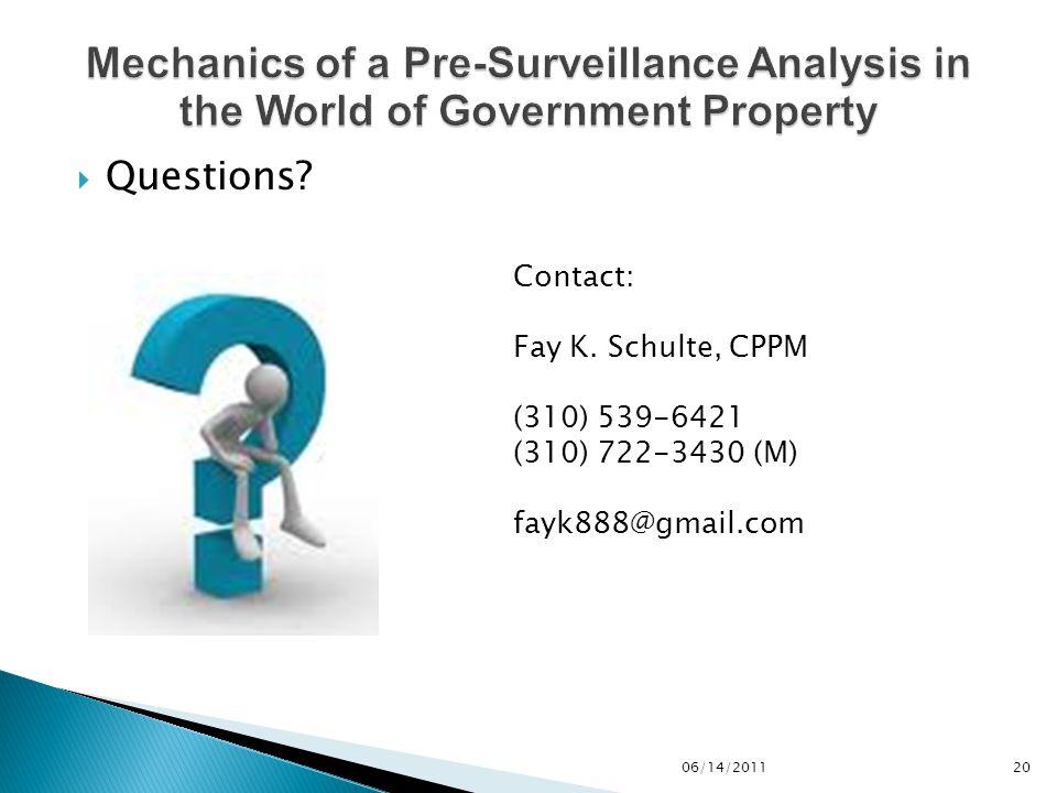  Questions. 20 Contact: Fay K.