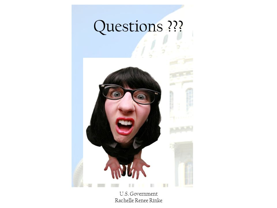 U.S. Government Rachelle Renee Rinke Questions ???