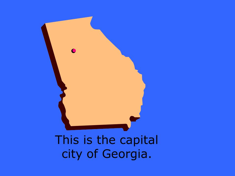 This is the capital city of Georgia.