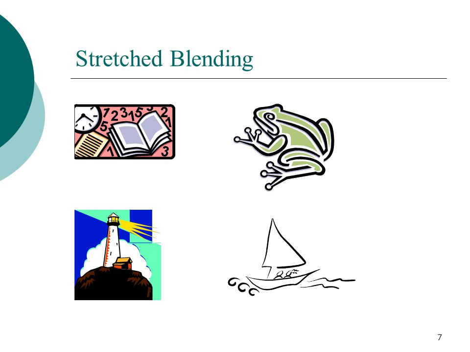 7 Stretched Blending