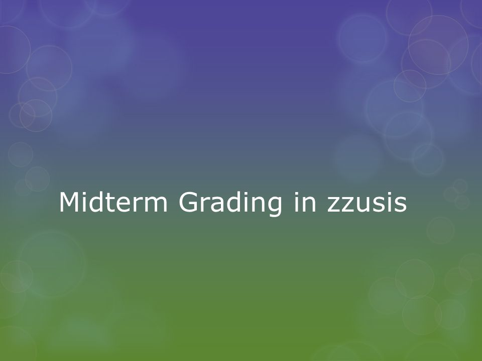 Basics of Midterm Grading  Midterm grading is done via a midterm grade roster  Midterm grade rosters are static – once created, the roster will have the same students whether students add or drop  Midterm grade rosters were created for every undergraduate level class