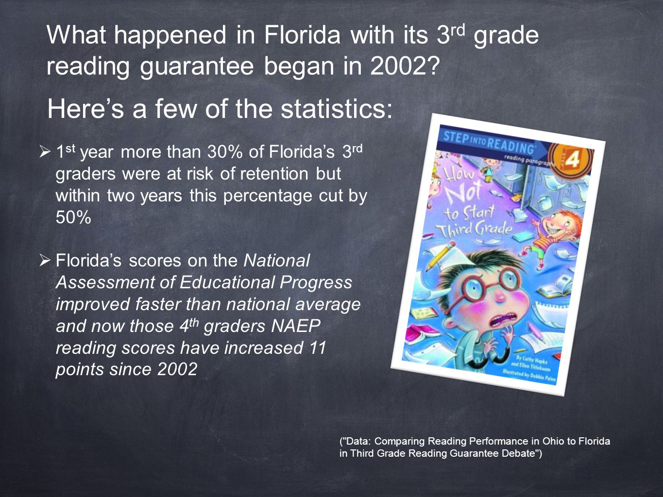 What happened in Florida with its 3 rd grade reading guarantee began in 2002.