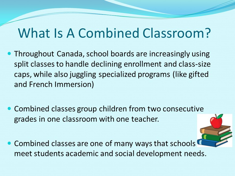What Is A Combined Classroom.