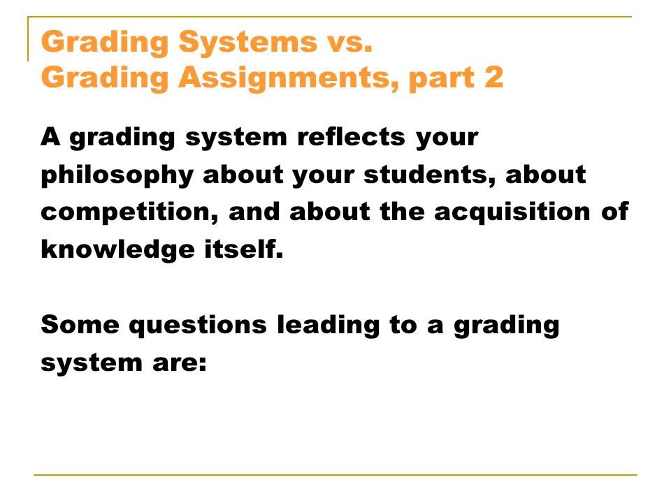 Grading Systems vs.