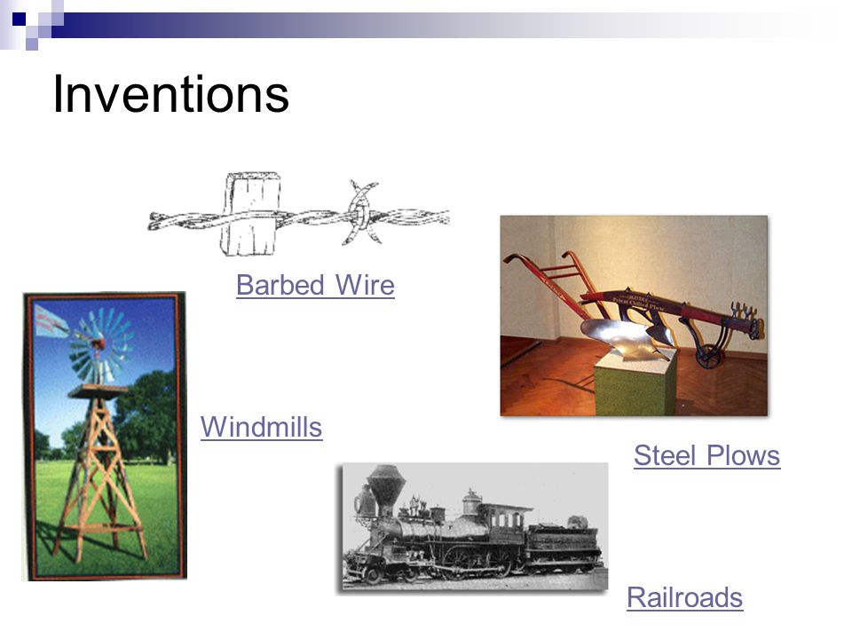 Inventions Barbed Wire Steel Plows Windmills Railroads