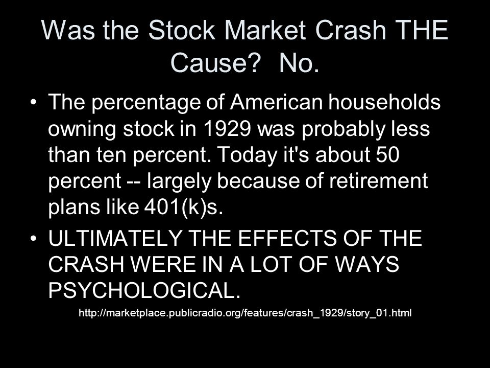 Was the Stock Market Crash THE Cause.No.