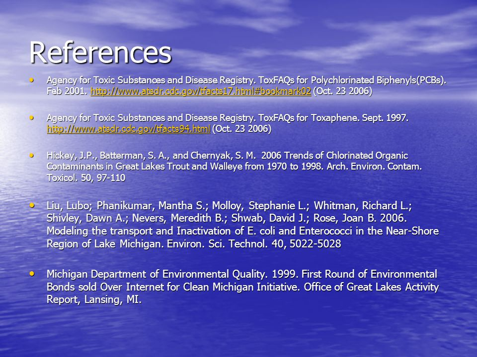 References Agency for Toxic Substances and Disease Registry.