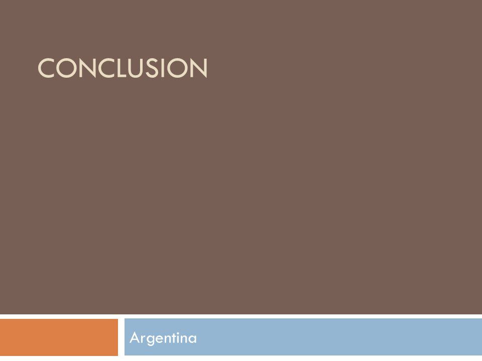 CONCLUSION Argentina